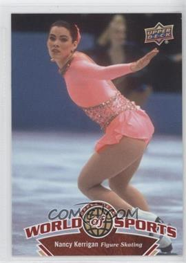 2010 Upper Deck World of Sports #228 - Nancy Kerrigan