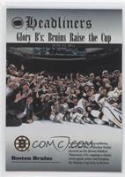 Glory B's: Bruins Raise the Cup (Boston Bruins Team)