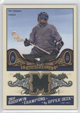 2011 Upper Deck Goodwin Champions - Authentic Memorabilia #M-MD - Matt Danowski