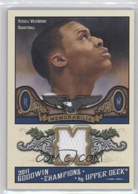 2011 Upper Deck Goodwin Champions - Authentic Memorabilia #M-RW - Russell Westbrook