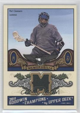 2011 Upper Deck Goodwin Champions Authentic Memorabilia #M-MD - Matt Danowski