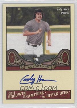 2011 Upper Deck Goodwin Champions Autographs #A-CH - Cody Hawn