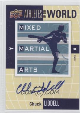 2011 Upper Deck World of Sports - Athletes of the World #AW-CL - Chuck Liddell