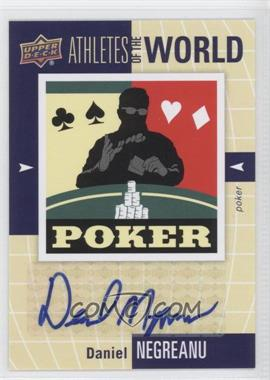 2011 Upper Deck World of Sports Athletes of the World #AW-DN - Daniel Negreanu