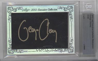 2012 Leaf Executive Collection Cut Signatures - [Base] - Masterpiece #N/A - George Clooney /1 [BGS AUTHENTIC]