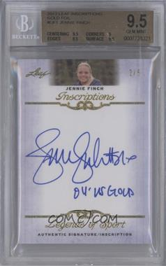 2012 Leaf Legends of Sport - Inscriptions - Gold [Autographed] #I-JF1 - Jennie Finch /5 [BGS 9.5]