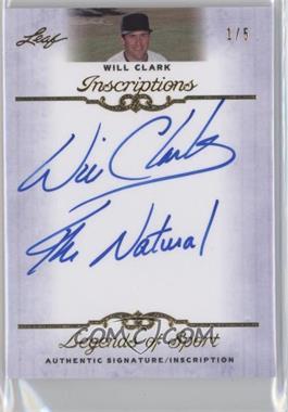 2012 Leaf Legends of Sport [???] #I-WC1 - Will Clark /5