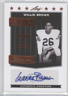 2012 Leaf Legends of Sport We Are the Champions Bronze #WC-WB2 - Willie Brown