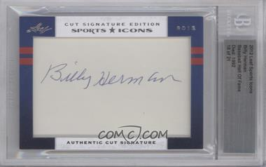 2012 Leaf Sports Icons Cut Signatures Authentic Cut Signature #BIHE - Billy Herman /21 [BGS AUTHENTIC]