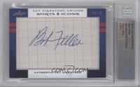 Bob Feller /9 [BGS AUTHENTIC]