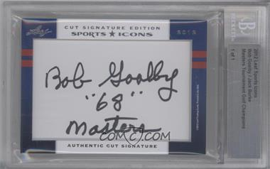 2012 Leaf Sports Icons Cut Signatures Authentic Cut Signature #N/A - Bob Goalby, Jack Burke /1 [BGS AUTHENTIC]