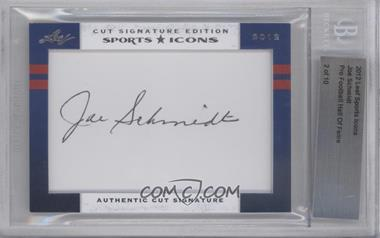 2012 Leaf Sports Icons Cut Signatures Authentic Cut Signature #N/A - Joe Schmidt /10 [BGS AUTHENTIC]