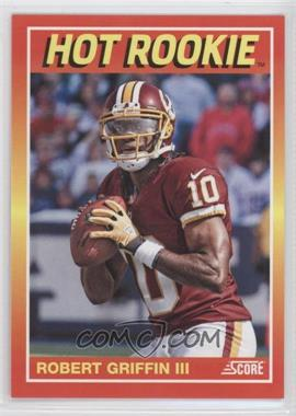 2012 Panini Fall Expo - Score Hot Rookies #8 - Robert Griffin III /399
