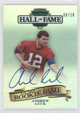 2012 Press Pass Legends Hall of Fame Edition Rookie Fame Green #RF-AL - Andrew Luck /10