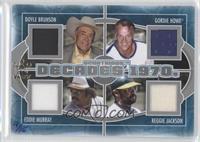 Doyle Brunson, Gordie Howe, Reggie Jackson, Eddie Murray /15