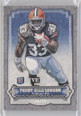 2012 Topps Five Star Club #FSC-8 - Trent Richardson /50