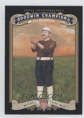 2012 Upper Deck Goodwin Champions - [Base] #184 - Ned Williamson