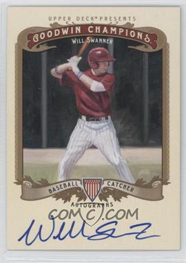 2012 Upper Deck Goodwin Champions Autographs #A-WS - Will Swanner