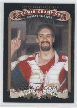 2012 Upper Deck Goodwin Champions #124 - Brendan Shanahan