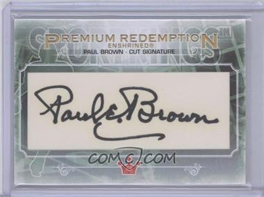 2013 Sportkings Series F Premium Redemption Enshrined Cut Signature #PRECS-PB - Paul Brown /1