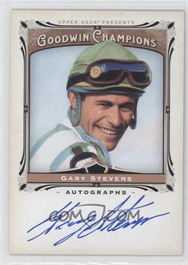 2013 Upper Deck Goodwin Champions - Autographs #A-GS - Gary Stevens