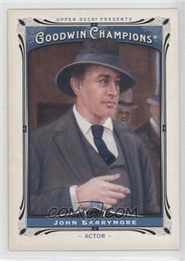 2013 Upper Deck Goodwin Champions - [Base] #162 - John Barrymore