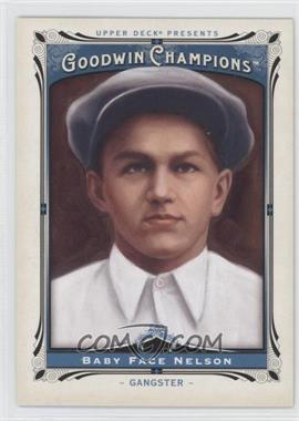 2013 Upper Deck Goodwin Champions - [Base] #166 - Baby Face Nelson