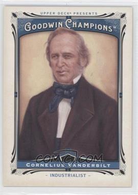 2013 Upper Deck Goodwin Champions #167 - Cornelius Vanderbilt