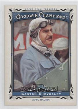 2013 Upper Deck Goodwin Champions #186 - Gaston Chevrolet