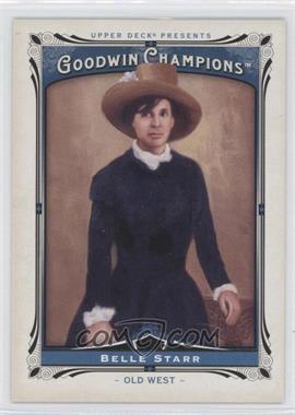 2013 Upper Deck Goodwin Champions #189 - Belle Starr