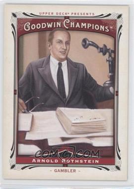 2013 Upper Deck Goodwin Champions #191 - Arnold Rothstein