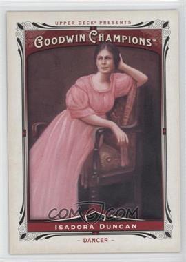 2013 Upper Deck Goodwin Champions #200 - Isadora Duncan