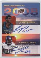 Corey Brewer, Chester Taylor
