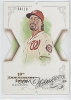 Anthony Rendon /10