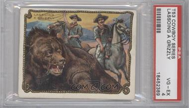 1909-12 Hassan Cowboy Series - Tobacco T53 #NoN - Lassoing A Grizzly [PSA4]