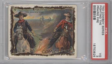 1909-12 Hassan Cowboy Series Tobacco T53 #NoN - Fighting The Prairie Fire [PSA3]