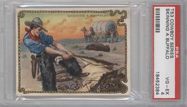 1909-12 Hassan Cowboy Series Tobacco T53 #NoN - Skinning A Buffalo [PSA 4]