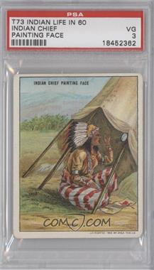 """1910 Hassan Indian Life in the """"60's"""" - T73 #INCH - Indian Chief Painting Face [PSA3]"""