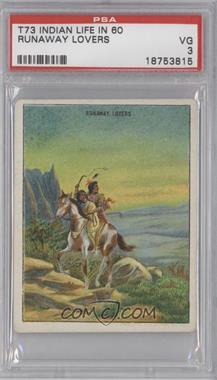 """1910 Hassan Indian Life in the """"60's"""" - T73 #RULO - Runaway Lovers [PSA3]"""