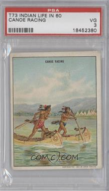 "1910 Hassan Indian Life in the ""60's"" T73 #CANO - Canoe Racing [PSA 3]"