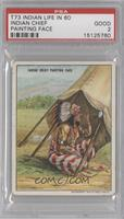 Indian Chief Painting Face [PSA 2]