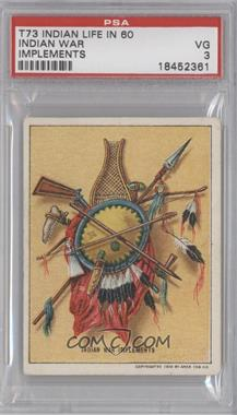 """1910 Hassan Indian Life in the """"60's"""" T73 #NoN - Indian War Implements [PSA3]"""