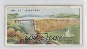1915 Wills Famous Inventions - Tobacco [Base] #28 - The Croton Dam, New York [GoodtoVG‑EX]