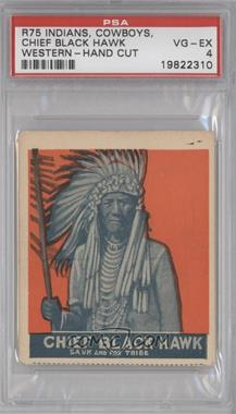 1930 Indians, Cowboys, Western - R75 #BLHA - Chief Black Hawk (Orange) [PSA4]