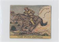 The Pony Express [Altered]