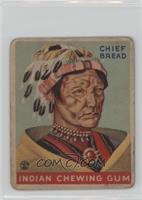 Chief Bread [Poor to Fair]