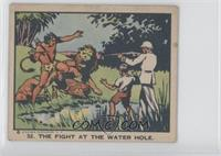 The Fight at the Water Hole [Good to VG‑EX]