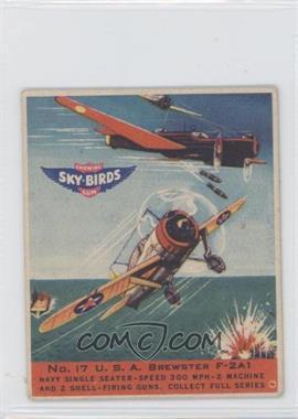 1941 Goudey Sky-Birds Chewing Gum R137 #17 - U.S.A. Brewster F-2A1