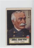 Admiral George Dewey [GoodtoVG‑EX]