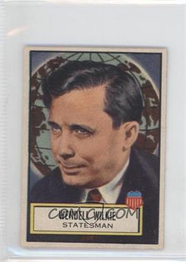 1952 Topps Look 'n See #120 - Wendell Wilkie